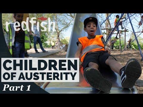 Children Of Austerity: Poverty In 21st Century Britain (Part 1)
